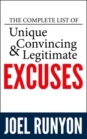 The Complete List of Unique Convincing & Legitimate Excuses