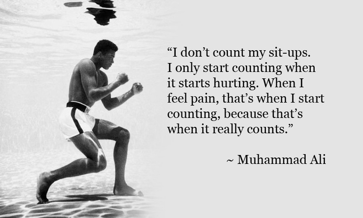 I Don't Count My Sit-Ups Muhammad Ali Quotes
