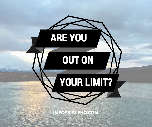 Are You out on Your Limit?