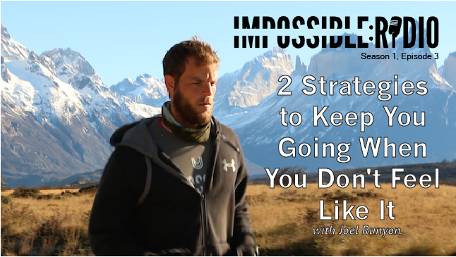 S1E3: 2 Strategies to Keep You Going When You Don't Feel Like It