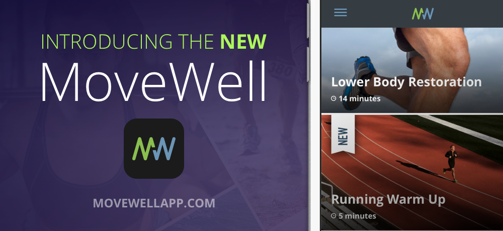 Introducing Move Well 2.0: More Routines & More Movements So You Can Move Well(er) Than Ever