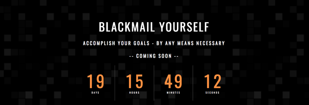 The Blackmail Yourself Beta (want an invite?)