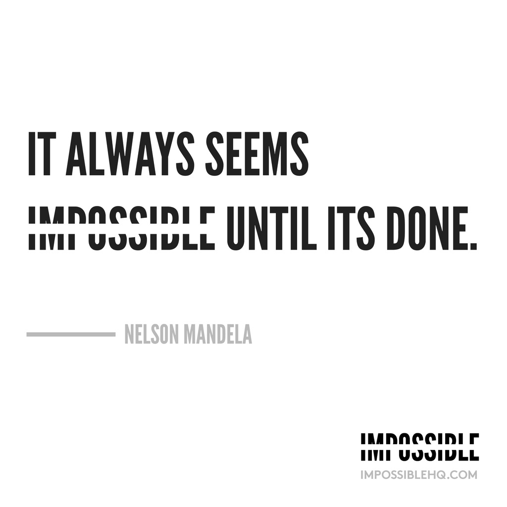 it-always-seems-impossible-until-it's-done-nelson-mandela-quote-white